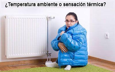 ¿Por qué y cómo aumentar la sensación térmica en una habitación calentada?